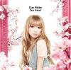 Best Friend / Kana Nishino